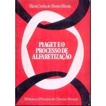 4580 Piaget E O Processo De Alfabetização, De Maria Cecilia