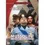 Mussolini - A Historia Nao Contada Dvd Segunda Guerra