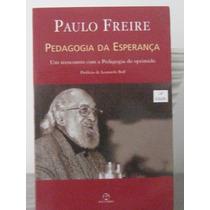 Pedagogia Da Esperança Paulo Freire