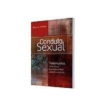 Livro Conduta Sexual==ellen G. White==novo=lacrado Testeminh