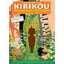 Dvd - Kirikou - Os Animais Selvagens - De   Michel Ocelot