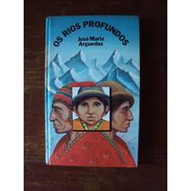 Livro Os Rios Profundos De José Maria Arguedas