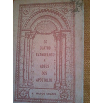 Os Quatro Evangelhos E Actos Dos Apóstolos 1956