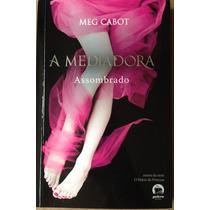 Livro - A Mediadora , Assombrado - Meg Cabot