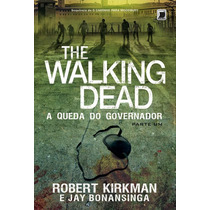 Livro The Walking Dead A Queda Do Governador ( Novo,lacrado)