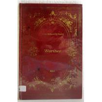 Livro: Werther - Johann Wolfgang Von Goethe