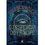 O Despertar Do Príncipe - Volume 1 Livro Colleen Houck