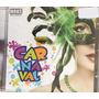 Cd Marchinhas De Carnaval - 56 Músicas (original E Lacrado)