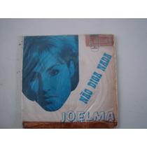 Disco Compacto Simples - Joelma- Não Diga Nada