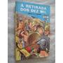 * Livro - A Retirada Dos Dez Mil - Infanto Juvenil