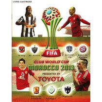 Album Mundial De Clubes 2013 - Completo - Figs Soltas