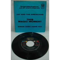 Jay & The Americans Compacto Vinil Imp This Magic Moment