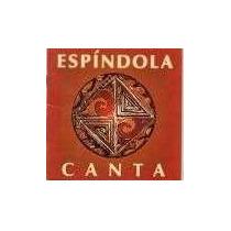 Tetê Espíndola Canta (irmãos Espíndola) Cd Original