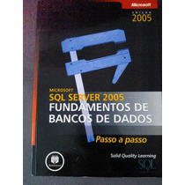 Sql Server 2005 - Fundamentos De Banco De Dados