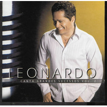 Cd Leonardo Canta Grandes Sucessos Vol. 2 (33416)