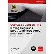 Ocp Oracle Database 11g: Novos Recursos Para Administradores