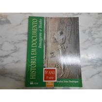 História Em Documento 6ºano (livro Do Professor Novo) Joelza