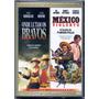 Dvd Onde Lutam Os Bravos / México Violento, A Lenda De