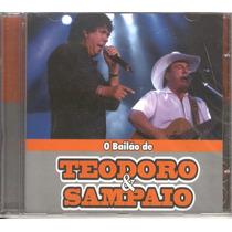 Teodoro & Sampaio-o Bailão De Cd Novo Lacrado Raro Original