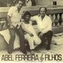 Cd - Abel Ferreira & Filhos: Discos Marcus Pereira