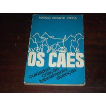 Livro Os Cães - Marcio Infante Vieira