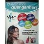 Banner Yes Cosmetics   Quanto Vc Quer Ganhar