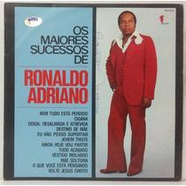 Lp Ronaldo Adriano - Os Maiores Sucessos - 1981 - Acorde