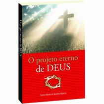 O Projeto Eterno De Deus