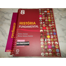 História Fundamental 8º - Elaine Senise (livro Do Professor)