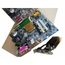 Kit. Gigabyte Lga 775 Proc.+ Memoria +placa Video Geforce