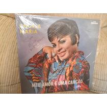 Vinil Angela Maria - Meu Amor É Uma Canção Autografado