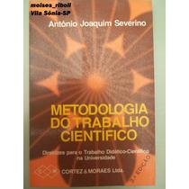 Livro Metodologia Do Trabalho Científico Antônio Joaq. W