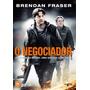 Dvd O Negociador Brendan Fraser Original Oferta*