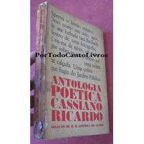 Antologia Poética Cassiano Ricardo 1a Ed