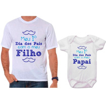 Camisetas Tal Pai, Tal Filho Meu Primeiro Dia Dos Pais