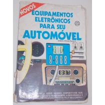 Novo Equipamentos Eletrônicos Em Seu Automóvel Gilberto Affo