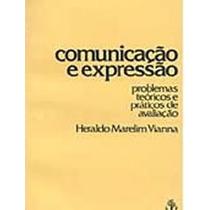 Livro Comunicação E Expressão Heraldo Vianna