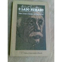 Livro - Albert Einstein: O Lado Humano - Helen Dukas - Banes