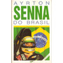 Ayrton Senna Do Brasil - Francisco Santos Formula 1
