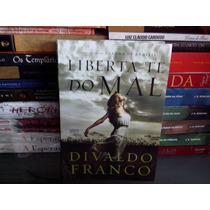 Livro - Liberta-te Do Mal Divaldo Pereira Franco