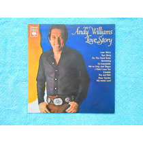 Lp Andy Williams P/1971- Love Story