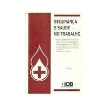 Segurança E Saúde No Trabalho - 1988 - Iob - Frete Grátis