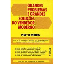 Livro: Grandes Problemas E Soluções Do Vendedor Moderno
