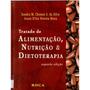 Ebook Tratado De Alimentação, Nutrição E Dietoterapia