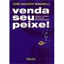 Venda Seu Peixe-josé Augusto Minarelli