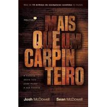 Mais Que Um Carpinteiro Livro Josh Mcdowell