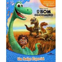 Livro Infantil O Bom Dinossauro Um Amigo Especial