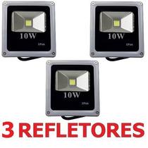 3 Refletor Led Holofote 10w Bivolt Prova D