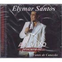 Cd - Elymar Santos: Procura-se Ao Vivo 20 Anos De Canecão