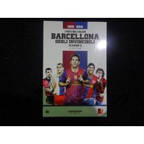 Livro Il Calcio Di Barcellona-ai Raggio X Di Luigi Garlando